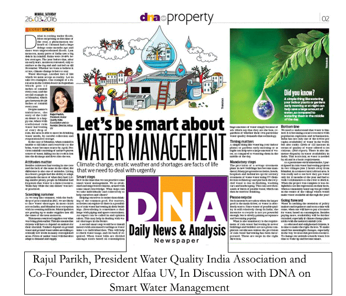 Rajul Parikh, President Water Quality India Association and Co-Founder, Director Alfaa UV In Discussion with DNA on Smart Water Management