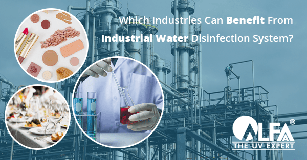 benefits of industrial water disinfection system